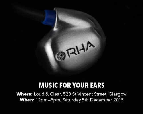 Join RHA for the launch of Loud & Clear's Headphone Listening Bar!