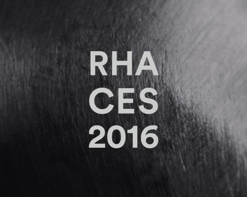 RHA at the International CES 2016, January 6-9, Las Vegas